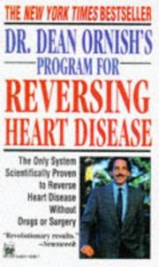 Dr. Dean Ornish's program for reversing heart disease by Dean Ornish