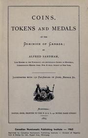 Coins, tokens and medals of the Dominion of Canada by Alfred Sandham