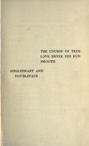 William the Course of True Love Never Did Run Smooth Shakespeare