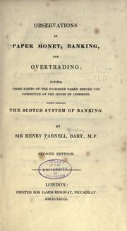 Observations on paper money, banking, and overtrading by Parnell, Henry Sir