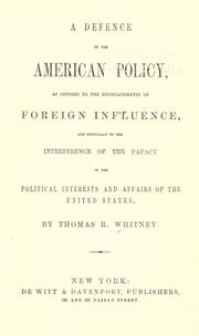 A defence of the American policy, as opposed to the encroachments of foreign influence PDF