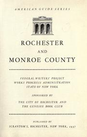 Rochester and Monroe County by Federal Writers' Project. New York (State)