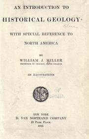 An introduction to historical geology by Miller, William J.