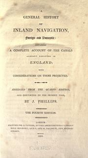 A general history of inland navigation, foreign and domestic by J. Phillips