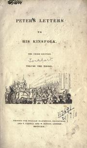 Peter's letters to his kinsfolk by J. G. Lockhart