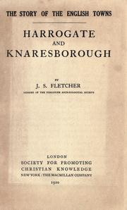 Harrogate and Knaresborough by J. S. Fletcher