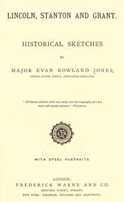 Lincoln, Stanton and Grant by Jones, Evan Rowland
