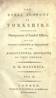 The rural economy of Yorkshire by Marshall Mr.