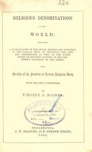 Religious denominations of the world by Vincent L. Milner
