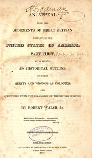 An appeal from the judgments of Great Britain respecting the United States of America by Walsh, Robert