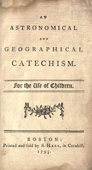 An astronomical and geographical catechism by Caleb Bingham