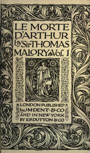 the supernatural in thomas malorys morte darthur english literature essay Le morte d'arthur is a reworking of existing tales by sir thomas malory about the  legendary king arthur, guinevere, lancelot, merlin, and the knights of the round  table malory interprets existing french and english stories about these figures  and  and is today one of the best-known works of arthurian literature in english.