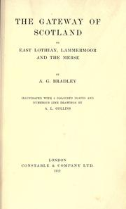 The gateway of Scotland by A. G. Bradley