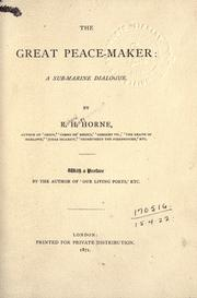 The great peace-maker by Richard Henry Horne