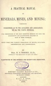 A practical manual of minerals, mines, and mining by H. S. Osborn