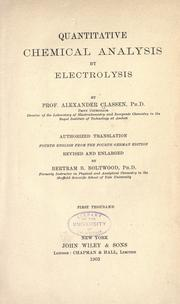 Quantitative chemical analysis by electrolysis by Classen, Alexander