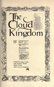 Cover of: The cloud kingdom by I. Henry Wallis