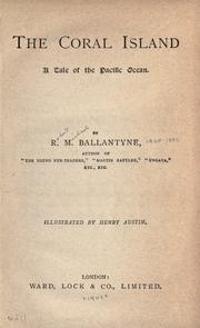 Cover of: The coral island by Robert Michael Ballantyne