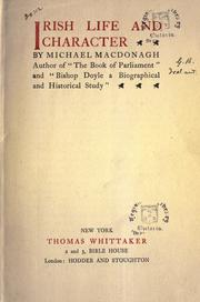 Irish life and character by MacDonagh, Michael