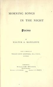 Morning songs in the night by Walter A. Ratcliffe