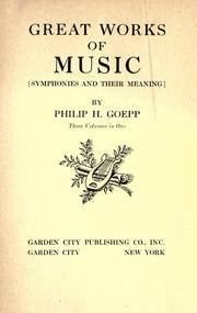 Great works of music by Philip H. Goepp