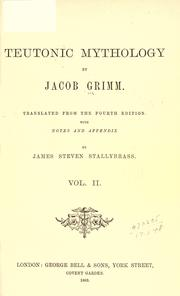 Cover of: Teutonic mythology by Brothers Grimm