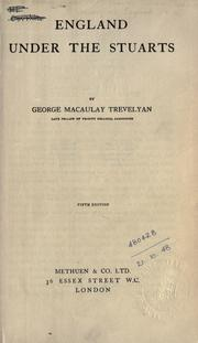 England under the Stuarts by George Macaulay Trevelyan