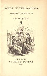 Songs of the soldiers by Moore, Frank