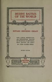 The fifteen decisive battles of the world by Creasy, Edward Shepherd Sir