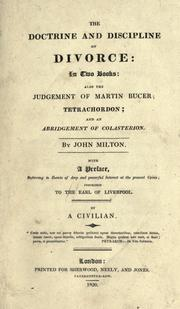 The doctrine & discipline of divorce by John Milton