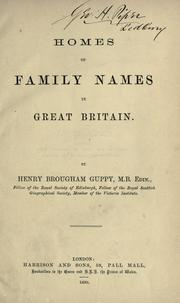 Homes of family names in Great Britain by Guppy, H. B.