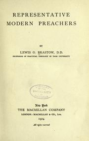 Representative modern preachers by Lewis Orsmond Brastow