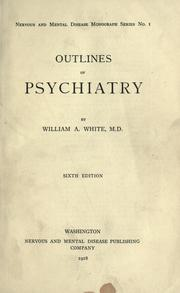 Outlines of psychiatry by White, William A.