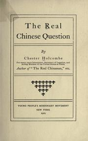 The real Chinese question by Chester Holcombe