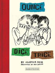 Ounce, dice, trice by Alastair Reid