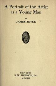 Cover of: A portrait of the artist as a young man by James Joyce