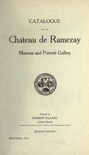 Catalogue of the Chateau de Ramezay museum and portrait gallery by Château de Ramezay.