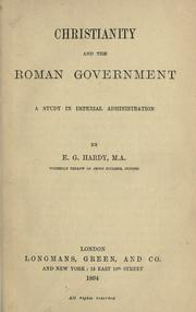 Christianity and the Roman government by Ernest George Hardy