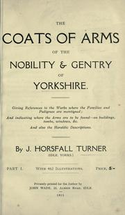 Cover of: The coats of arms of the nobility and gentry of Yorkshire .
