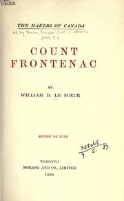Count Frontenac by William D. Le Sueur