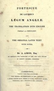 De laudibus legum Angliae by Fortescue, John Sir