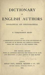 A dictionary of English authors, biographical and bibliographical by R. Farquharson Sharp