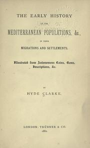 early history of the Mediterranean populations, &c., in their migrations and settlements