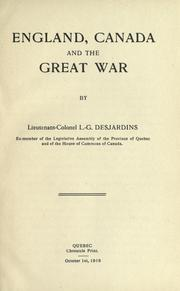 England, Canada and the Great War by Desjardins, L. G.