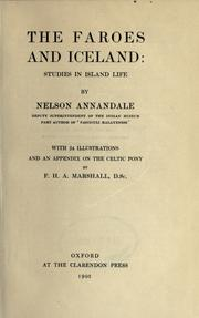 The Faroes and Iceland by Nelson Annandale
