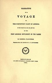 Franchre&#39;s narrative of a voyage to the northwest coast, 1811-1814 by Gabriel Franchre