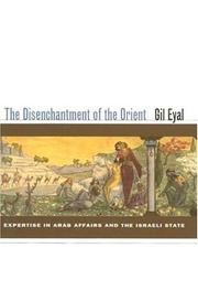 The disenchantment of the Orient by Gil Eyal