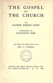 Evangile et l&#39;Eglise by Alfred Firmin Loisy, Alfred Loisy