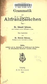 Grammatik des Altfranzsischen by Schwan, Eduard