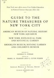 Guide to the nature treasures of New York City by George N. Pindar